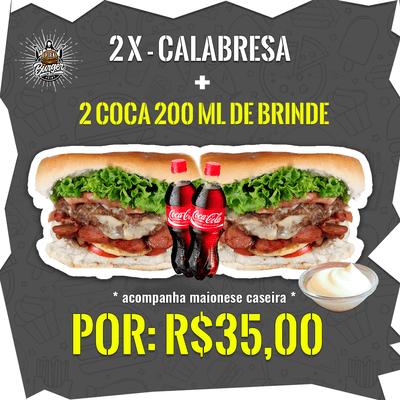 2 X-Calabresa + 2 Coca-Cola's 200ml