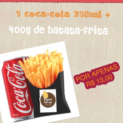 Combos: 1 Porção de Batata Frita 400g + 1 Coca-Cola Lata 310ml