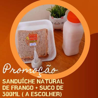Promoção: Sanduíche Natural de Frango + Suco 300ml + Sachê de Maionese Sabor Bacon